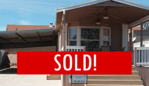 Space #67 – SOLD! – Great Starter Home. Full of Potential
